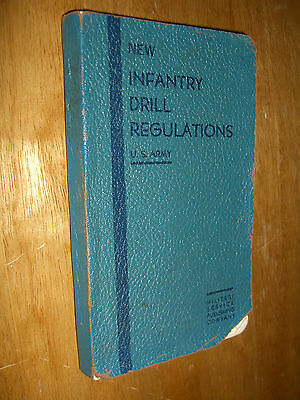 Infantry Drill Regulations United States Army Illustrated 1940