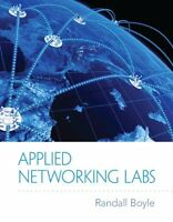 Applied Networking Labs (Pearson Custom Business Resources) by Randy J Boyle