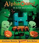 Alphaoops: H Is for Halloween by Alethea Kontis (Hardback, 2011)
