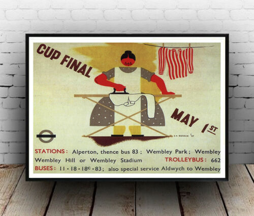 Old London Underground Travel Poster reproduction Cup final May 1st