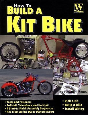 How to Build a Kit Bike By Timothy Remus
