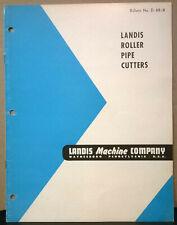 Brochure Landis Roller Pipe Cutters Landis Machine Company