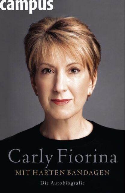Fiorina, Carly - Mit harten Bandagen: Die Autobiografie /4