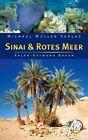 Sinai & Rotes Meer von Ralph-Raymond Braun (2011, Taschenbuch)