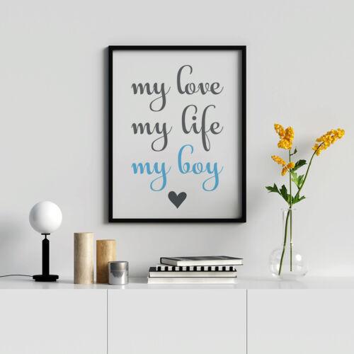 Baby Boy Nursery Artwork Quotes My Love My Life My Boy Print Blue And Grey