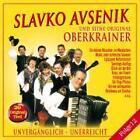 Unvergänglich-Unerreicht,Folge 12 von Slavko und seine Original Oberkrainer Avsenik (2012)