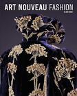 Art Nouveau Fashion von Clare Rose (2014, Gebundene Ausgabe)