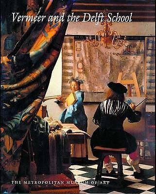 Vermeer and the Delft School (Metropolitan Museum of Art), Liedtke, Walter, Very