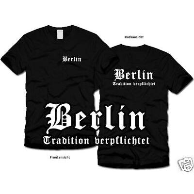 BERLIN - Tradition verpflichtet - T-Shirt - Ultras S-XL