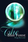 The Blue Forest by Meg McLeod (Paperback / softback, 2000)