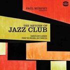 Paul Murphy Presents The Return of Jazz Club 0029667527514 Vinyl Album