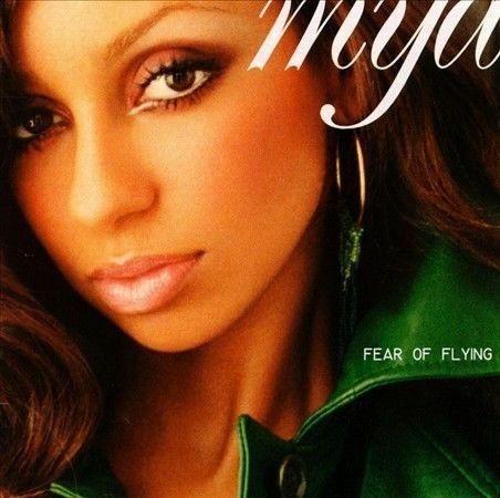 Mya : Fear of Flying CD IN SLIM CASE, NO ART, C1 1