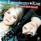Luttenberger Klug: Mach Dich Bereit [2007] | CD