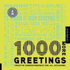 1000 More Greetings: Creative Correspondence Designed for All Occasions by Aesthetic Movement (Hardback, 2010)