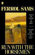 Run with the Horsemen (Penguin Contemporary American Fiction Series) Sams, Ferr