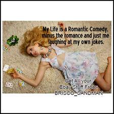 "Fridge Fun Refrigerator Magnet ""MY LIFE IS A ROMANTIC COMEDY..."" Retro Funny"