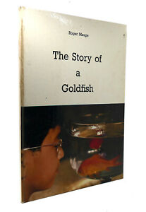 Roger Mauge THE STORY OF A GOLDFISH  1st Edition 1st Printing