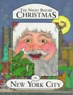 The Night before Christmas in New York City by Francis Morrone (Hardback)