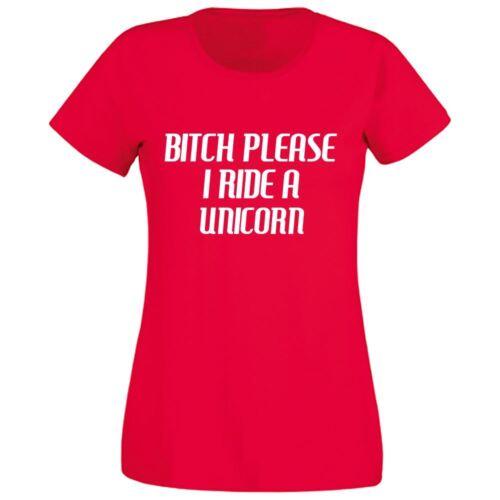 Womens Girls Bitch Please I Ride A Unicorn Casual Printed Designer Top T Shirt