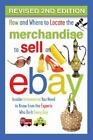 How and Where to Locate the Merchandise to Sell on EBay : Insider Information You Need to Know from the Experts Who Do It Every Day REVISED 2ND EDITION by Dan W. Blacharski, Atlantic Publishing Group and Alexander Kaplan (2016, Trade Paperback, Revised edition)