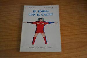 B.Walsh P.Douglas  In forma con il Calcio  Soc. Stampa sportiva