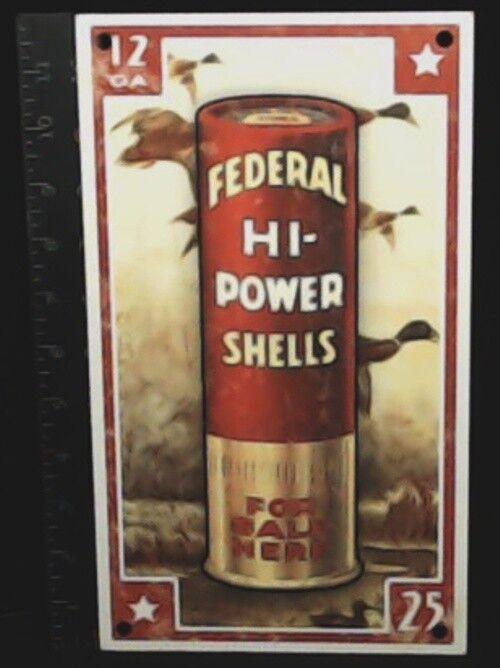 FEDERAL HI-POWER HI-POWER FEDERAL SHELLS DEALER WALL SIGN ENAMELED STEEL (1970's REPRO IN 2000) bc2b2b