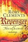 Revenger von Rory Clements (2011, Taschenbuch)