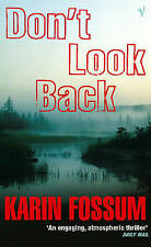 Good, Don't Look Back, Fossum, Karin, Book