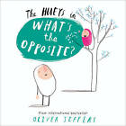 The Hueys - What's the Opposite? by Oliver Jeffers (Paperback, 2016)