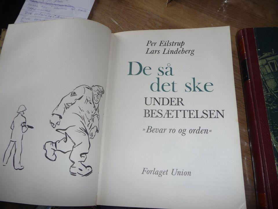 De så det ske under besættelsen, Eilstrup og Lindeberg,