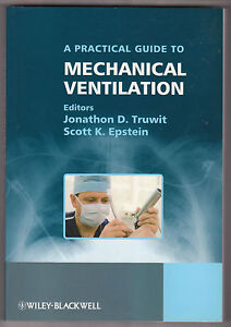 Practical Guide to Mechanical Ventilation EDITORE WILEY-BLACKWELL - Italia - Practical Guide to Mechanical Ventilation EDITORE WILEY-BLACKWELL - Italia