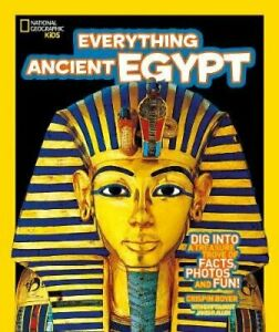 Everything: Ancient Egypt by National Geographic Kids 9780008267803 | Brand New