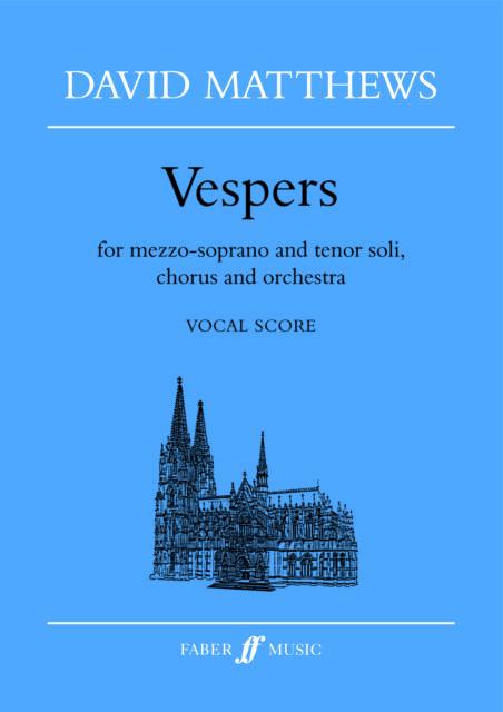 Vespers (vocal score) 0571517013 Mezzo Soprano, Tenor Voice, Mixed Voices, Piano