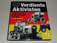 Bildband: Verdiente Aktivisten - DDR Traktoren Ackerschlepper, von Frank Rönicke