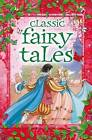 Classic Fairy Tales: Slip-Case Edition by Arcturus Publishing Limited (Hardback, 2015)