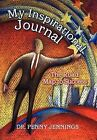 My Inspirational Journal: The Road Map to Success by Penny Jennings, Dr Penny Jennings (Hardback, 2012)