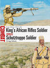 King's African Rifles Soldier vs Schutztruppe Soldier: East Africa 1917-18 by Gregg A. Adams (Paperback, 2016)