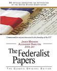 The Federalist Papers by John Jay, James Madison, Alexander Hamilton (Paperback / softback, 2010)