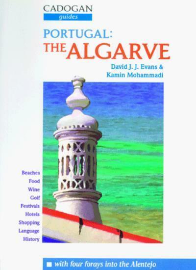 Portugal: the Algarve By David J. J. Evans, Kamin Mohammadi