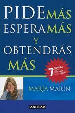Pide más, espera más y obtendrás más (Spanish Edition)-ExLibrary