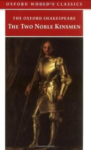 The-Two-Noble-Kinsmen-Inglese-The-Oxford-Shakespeare-Libro-nuovo