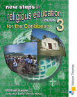 New Steps in Religious Education for the Caribbean Book 3 by Michael Keene (Paperback, 2003)