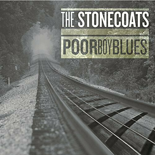 Stonecoats-Poor Boy Blues CD NEUF
