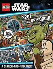 LEGO Star Wars: Spot the Spy Droid by Scholastic Australia (Hardback, 2016)
