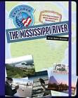 The Mississippi River by Katie Marsico (Hardback, 2013)