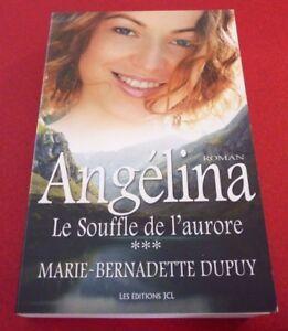 Soft-Cover-French-Book-Angelina-Le-Souffle-de-l-039-aurore-Marie-Bernadette-Dupuy
