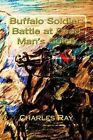 Buffalo Soldier: Battle at Dead Man's Gulch by Charles Ray (Paperback / softback, 2014)