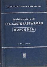 VEB IFA Lastkraftwagen HORCH H3 A Betriebsanleitung 1954 DDR Handbuch BA