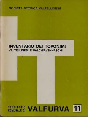 Inventario Dei Toponimi Aa Vv Societa Storica Valtellinese 1978 Ebay
