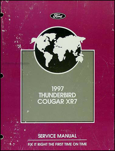 1997 Thunderbird and Cougar XR7 Shop Manual 97 Ford Mercury Repair Service OEM